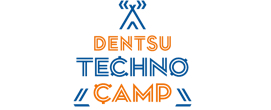 DENTSU TECHNO CAMP